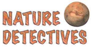 Nature Detectives Mars